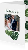 Trouwkaarten - Bedankkaart bruiloft botanisch grote groen bladeren