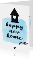 Felicitatie Happy new home - zwart wit