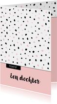 Felicitatiekaarten - Felicitatie - Slordige stippen roze en zwart