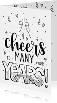 Felicitatiekaart - Cheers to many more years