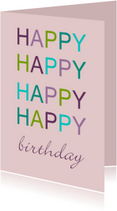Verjaardagskaarten - Felicitatiekaart happy happy roze