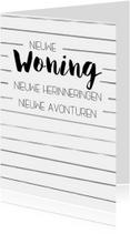 Felicitatiekaarten - Felicitatiekaart: Nieuwe woning, nieuwe herinneringen