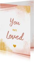Felicitatiekaarten - Felicitatiekaart You are loved  geboorte meisje waterverf