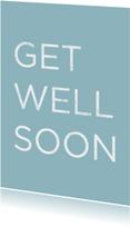 Beterschapskaarten - get well soon ,chalk