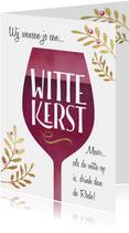 Kerstkaarten - Grappige kerstkaart Witte kerst wijn