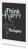 Spreukenkaarten - Happy Thoughts