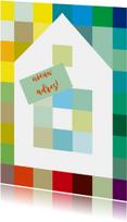 Huis op kleuren en eigen tekst