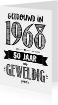 Jubileumkaart getrouwd in 1968 al 50 jaar een geweldig paar