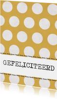 Felicitatiekaarten - Kaart gele stippen