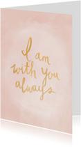 Sterkte kaarten - Kaart I am with you always