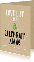 Kerstkaarten - Kerst Love life and celebrate christmas