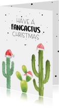 Kerstkaart have a fancactus Christmas