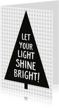 Kerstkaarten - Kerstkaart let your light shine