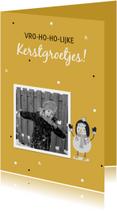 Kerstkaart: Vro-ho-ho-lijke kerstgroetjes