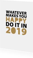nieuwjaar whatever makes you happy
