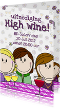 Party girls High wine