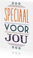 Vriendschap kaarten - Speciaal voor jou typografisch