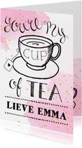 Valentijnskaart handlettering cup of tea