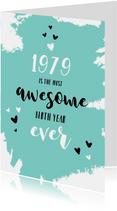 Verjaardagskaarten - Verjaardag felicitatie geboortejaar 1979 nieuwsfeiten