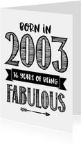 Verjaardagskaart born in 2003 - 16 years of being fabulous