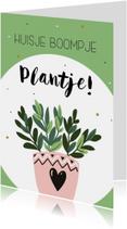 Woonkaarten - Woonkaart: huisje boompje plantje