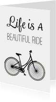 Woonkaarten - Woonkaart - Life is a beautiful ride - omafiets