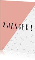 Zwanger - Hoera Zwanger - Schuin roze vlak