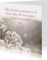 Christelijke kaart Psalm 145 vers 18