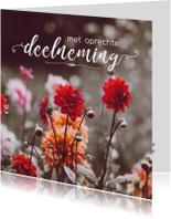 Condoleance - met oprechte deelneming bloemen