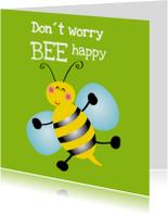 Vriendschap kaarten - Don´t worry be happy kaart