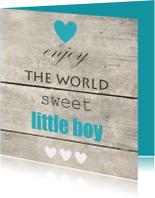 Felicitatiekaarten - Enjoy the world, jongen