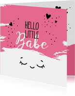 Felicitatie geboorte Hello little babe