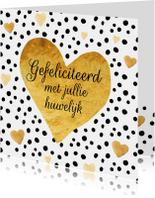 Felicitatie huwelijk gouden hart