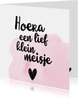Felicitatiekaarten - Felicitatiekaart 'Hoera een lief klein meisje'