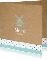Geboortekaartjes - Geboortekaart Hollandse molen Mees