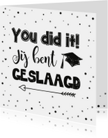 Geslaagd kaart You did it zwart/wit
