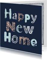 Felicitatiekaarten - Happy New Home letters