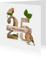 Jubileumkaart 25 jaar roodborstje en hout