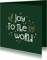 Kerstkaart 'joy to the world' goudlook