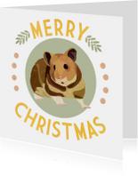 Kerstkaarten - Kerstkaart merry hamster