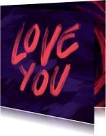 Liefdeskaart love you geschilderd