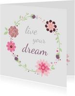 Vriendschap kaarten - Live your dream