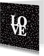 Valentijnskaarten - Love hartjes zwart wit valentijn
