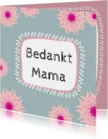 Moederdag kaarten - Moederdag roze bloemen - SV