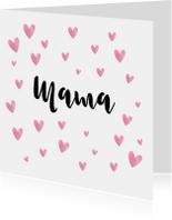 Moederdagkaart de tekst mama in de hartjes