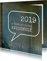 Nieuwjaarskaart 2019 awesome spreuk