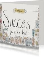 Succes kaarten - Succes kaartje Je kan het!