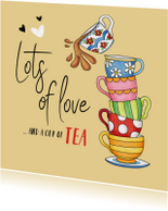 Succes Lots of love and a cup of tea