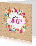 Succes kaarten - Succes met bloemen en stipjes