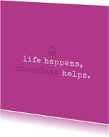 Tekstkaartje 'life happens'